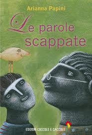 Le parole scappate - Arianna Papini dislessia